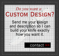 Custom design your own knife.